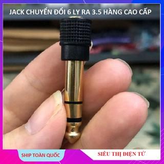 Jack Chuyển 3.5 Ra 6 Ly Hàng Xịn Sò, Giác 6ly Ra 3.5 Dùng Cho Mixer F4 F7 Cao Cấp thumbnail