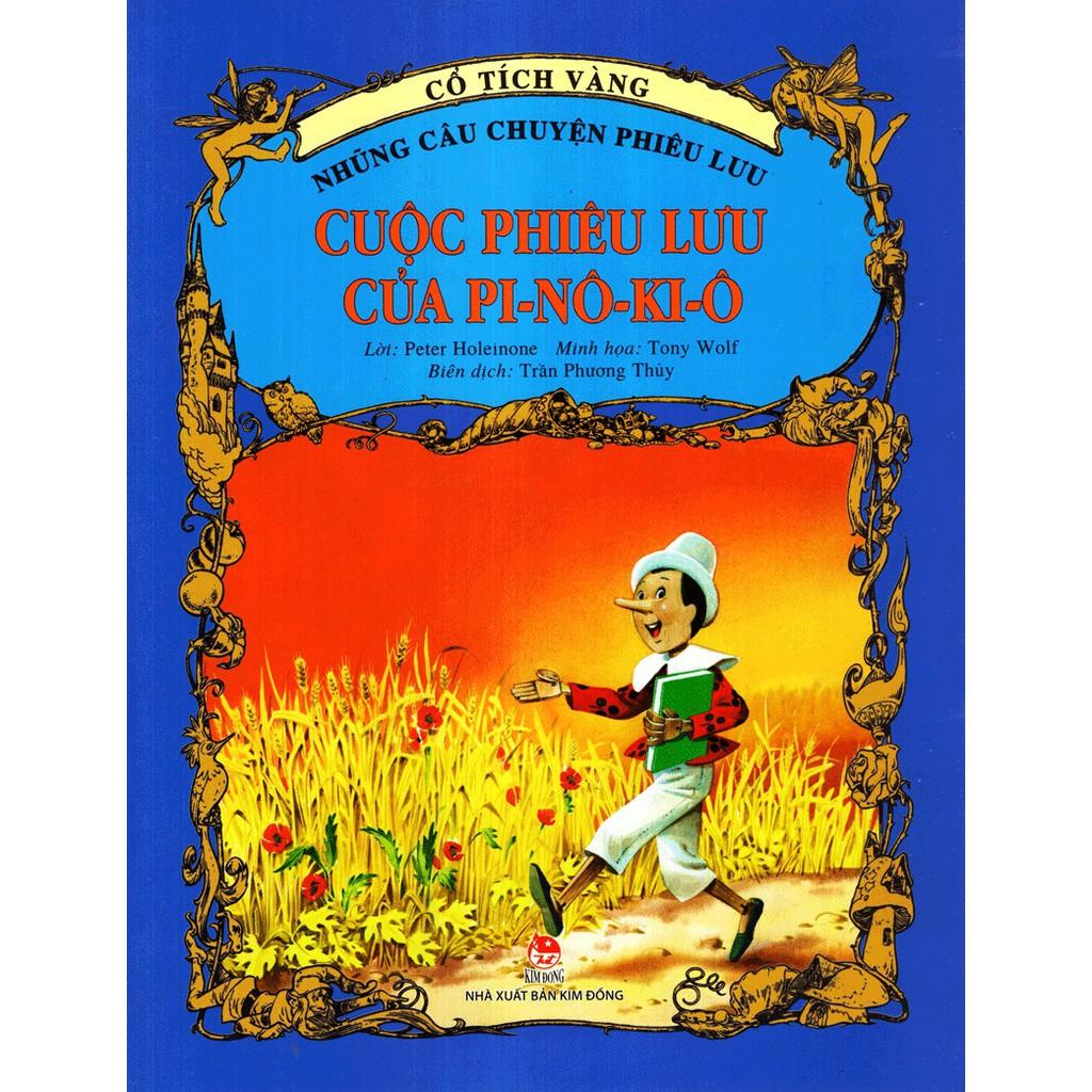 [ Sách ] Cổ Tích Vàng - Những Câu Chuyện Phiêu Lưu Cuộc Phiêu Lưu Của Pi-nô-ki-ô