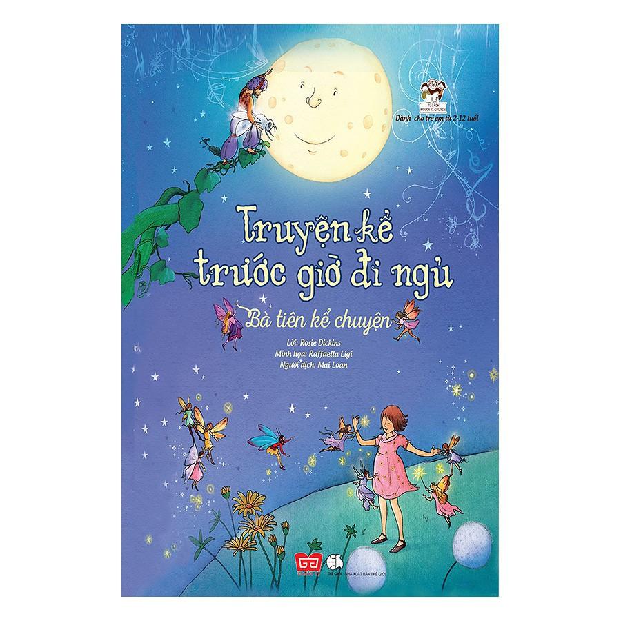 [ Sách ] Bà Tiên Kể Chuyện - Truyện Kể Trước Giờ Đi Ngủ