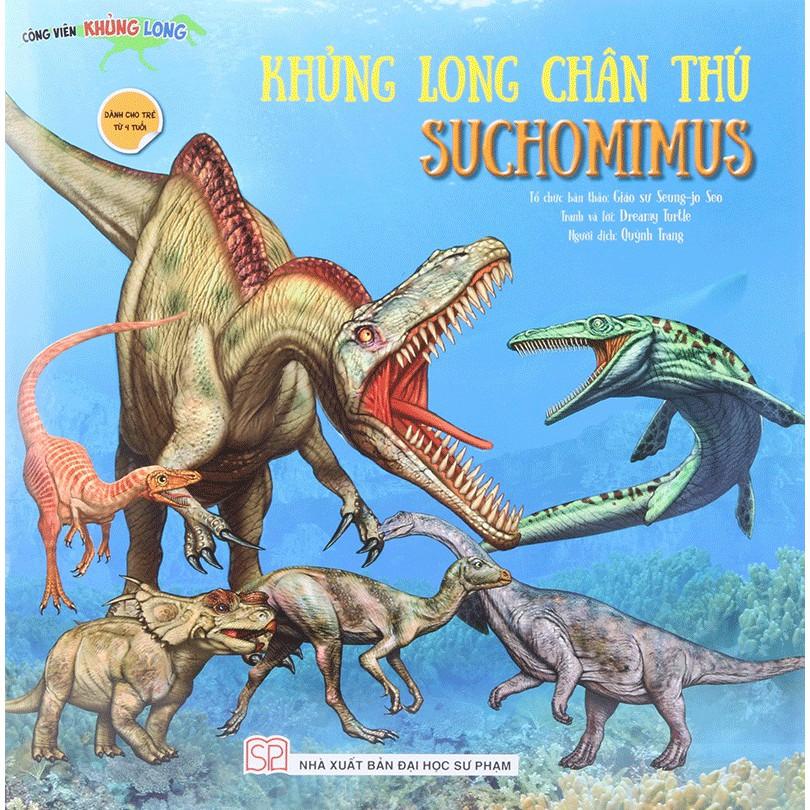 Sách - Khủng Long Chân Thú Suchomimus