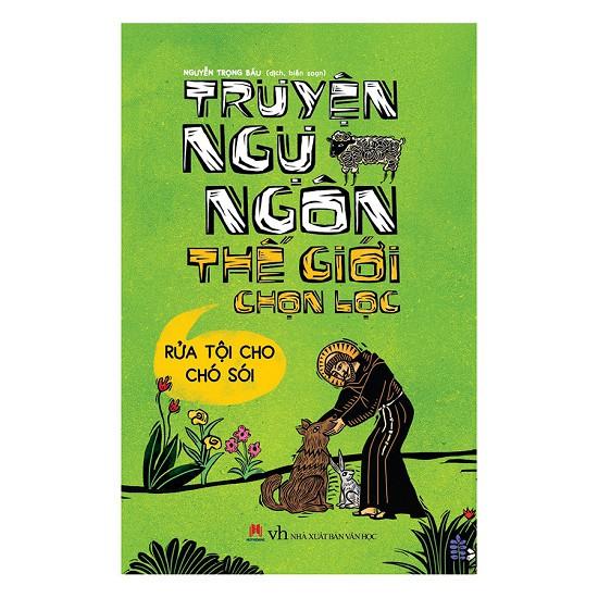 Sách - Truyện Ngụ Ngôn Thế Giới Chọn Lọc - Rửa Tội Cho Chó Sói - 2514189172420