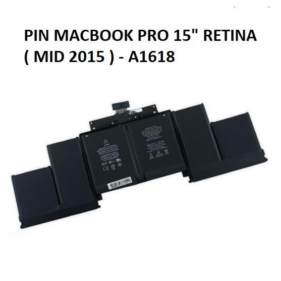 PIN MACBOOK Pro Retina 15 inch A1618 A1398 2015- 2016 - BẢO HÀNH 6 THÁNG