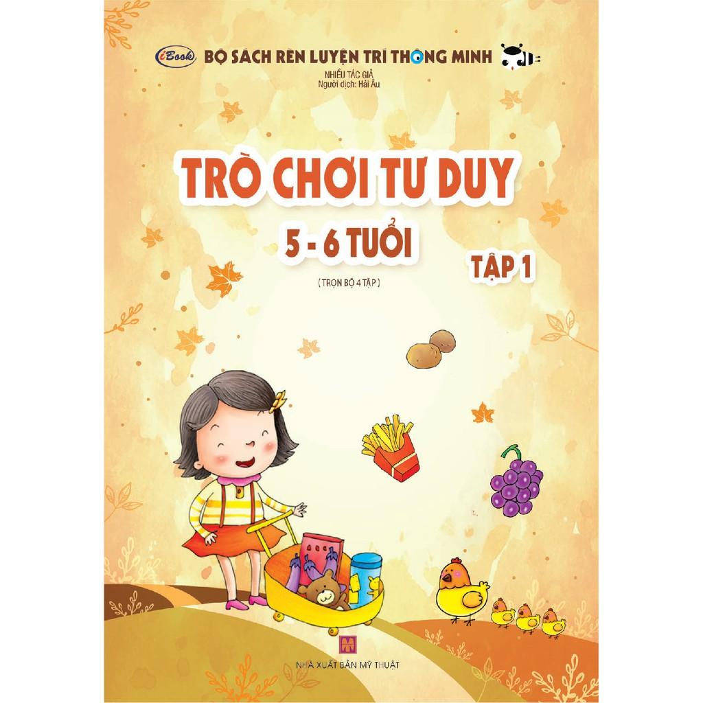 Sách thiếu nhi - TRÒ CHƠI TƯ DUY 5-6 tuổi (Tập 1)