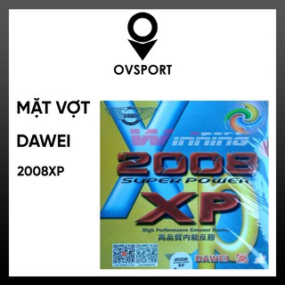 Mặt Vợt Dawei Super Power 2008 XP