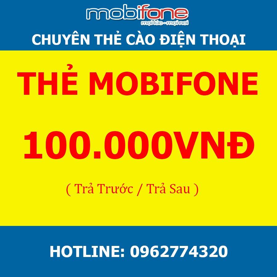 Thẻ Mobifone 100k-Thanh toán trả trước, trả sau-Yêu cầu OTP mobinext