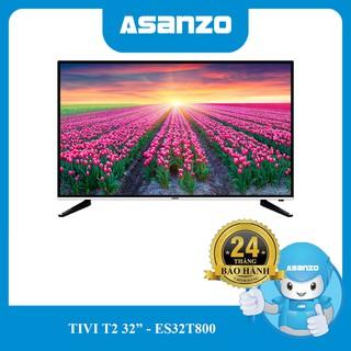 Tivi T2 Asanzo 32″ – ES32T800/32T31