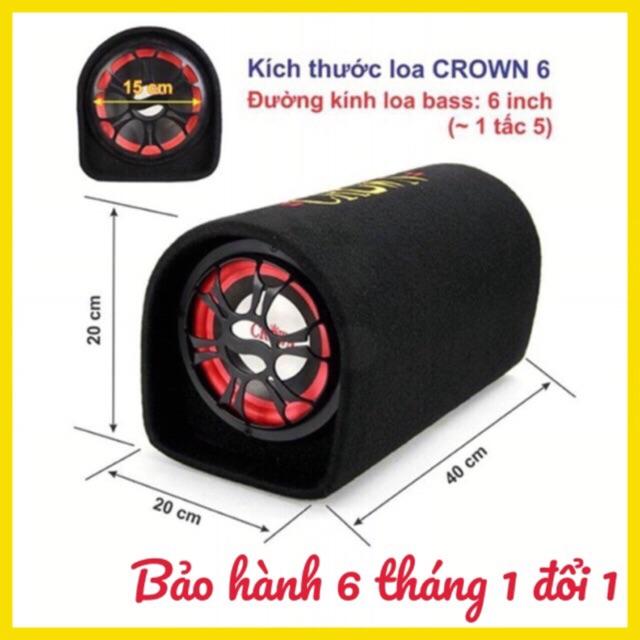 loa crown 6 BH 6 tháng đổi mới