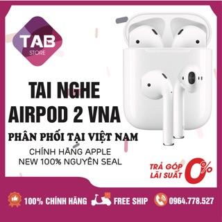 (VN/A Chính Hãng) Tai Nghe Airpod 2 New Nguyên Seal - Chính Hãng Việt Nam Phân Phối