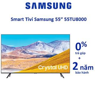 Smart Tivi Samsung 4K 55 Inch 55TU8000 Chính Hãng