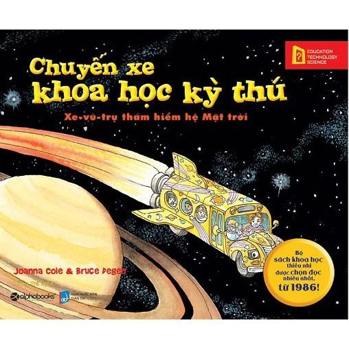 Sách - Chuyến Xe Khoa Học Kỳ Thú Xe - Vũ - Trụ Thám Hiểm Hệ Mặt Trời