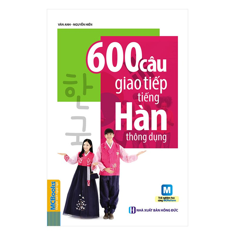 [ Sách ] 600 Câu Giao Tiếp Tiếng Hàn Thông Dụng