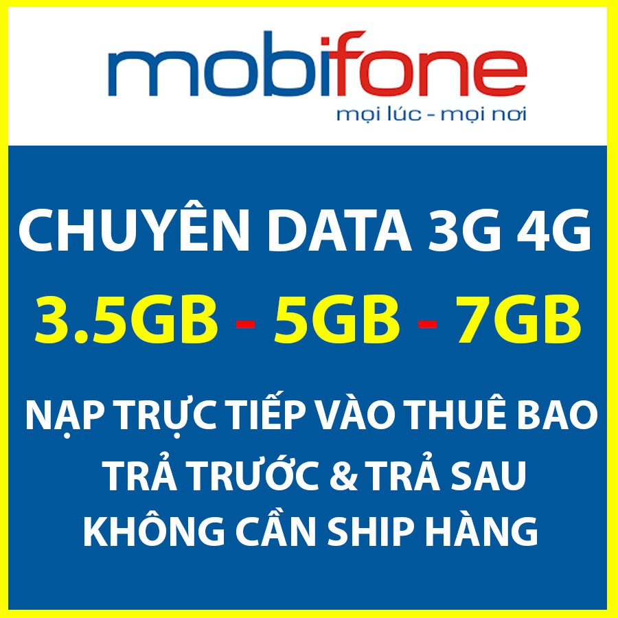 [Giá hủy diệt] Data Mobifone 3G 4G tốc độ cao 3.5GB 5GB 7GB