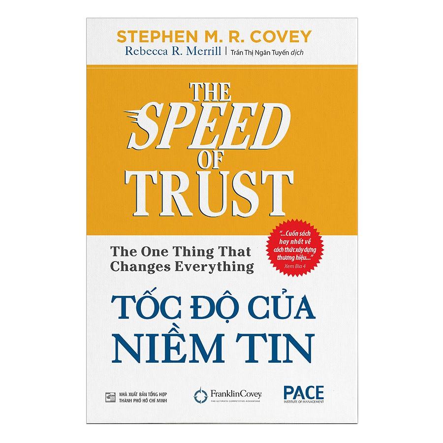 [Sách] Tốc Độ Của Niềm Tin (Tái Bản 2018)