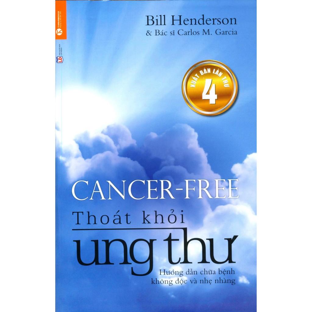 Sách - Thoát khỏi ung thư - Hướng dẫn chữa bệnh không độc và nhẹ nhàng