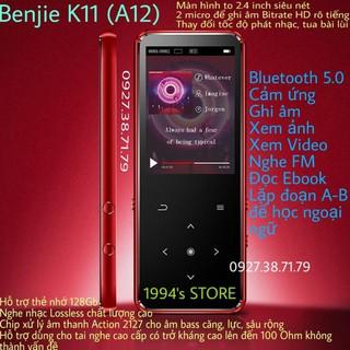 Yêu Thích(CÓ SẴN) Máy nghe nhạc Benjie K11 (Benjie A12) Bản 2020 Lossless Hifi Bluetooth 5.0 màn hình cong 2,5D tặng kèm quà tặng