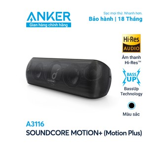 Loa bluetooth SOUNDCORE (by Anker) Motion+ [Motion Plus] 30W - A3116