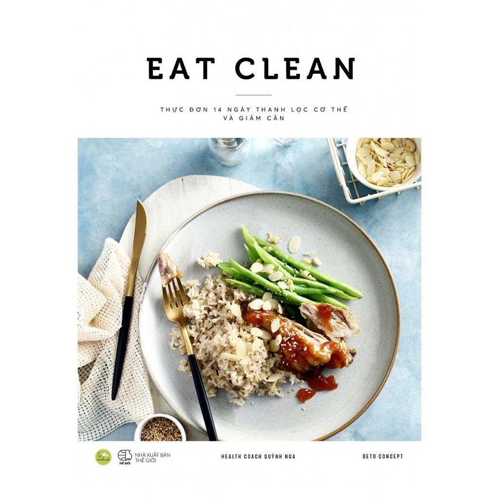 Sách - Eat Clean - Thực Đơn 14 Ngày Thanh Lọc Cơ Thể Và Giảm Cân