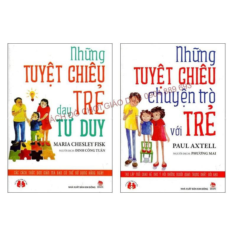 Combo 02 cuốn: Những tuyệt chiêu dạy trẻ tư duy và những tuyệt chiêu chuyện trò với trẻ - 2627556 , 57890648 , 322_57890648 , 85000 , Combo-02-cuon-Nhung-tuyet-chieu-day-tre-tu-duy-va-nhung-tuyet-chieu-chuyen-tro-voi-tre-322_57890648 , shopee.vn , Combo 02 cuốn: Những tuyệt chiêu dạy trẻ tư duy và những tuyệt chiêu chuyện trò với trẻ
