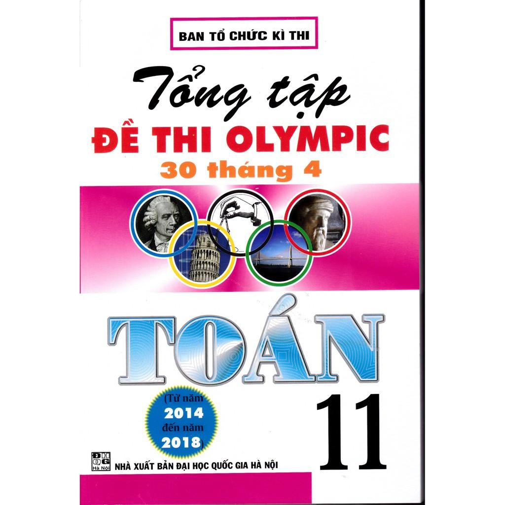 Sách - Tổng tập đề thi Olympic 30 tháng 4 Toán 11 (2014 - 2018)