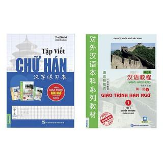 Sách - Combo Tập viết chữ Hán (Soạn theo Giáo Trình Hán Ngữ bản Mới) + Giáo Trình Hán Ngữ 1 tâp 1