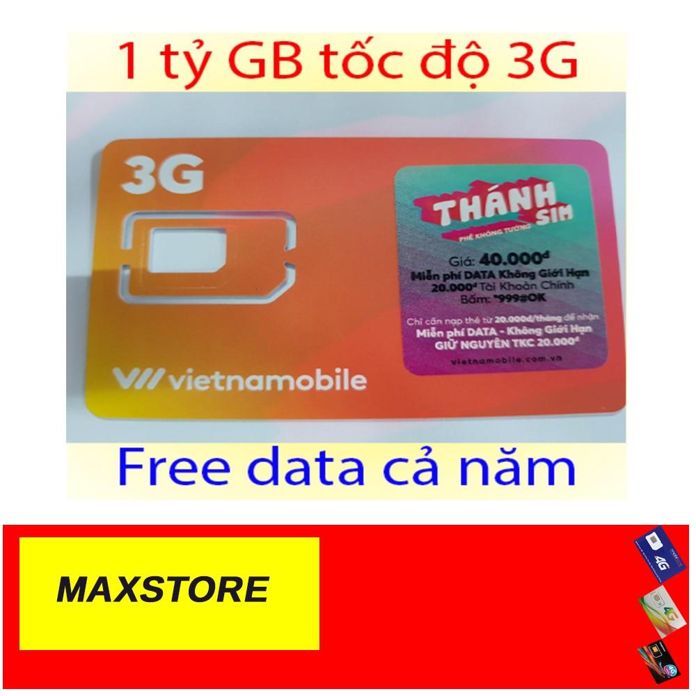 SIM 3G/4G VietnamMobile thánh sim Tặng 120GB mỗi Tháng̣ có ngay 20k trong tài khoản chính từ maxstore.