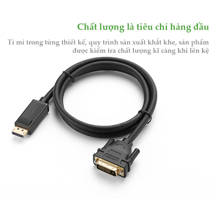 Dây cáp DisplayPort đực sang DVI-D (24+1) đực hỗ trợ 1920x1200 UGREEN DP103