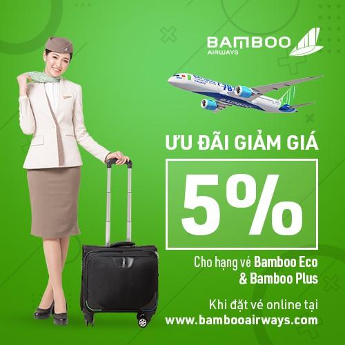 Hội Viên Mới [E-Voucher] Giảm 5% hạng vé Bamboo Plus/Bamboo Eco tại website Bamboo Airways