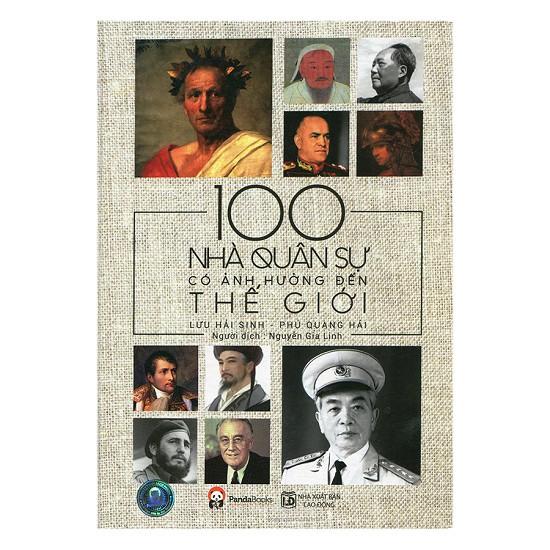 Sách - 100 Nhà Quân Sự Có Ảnh Hưởng Đến Thế Giới