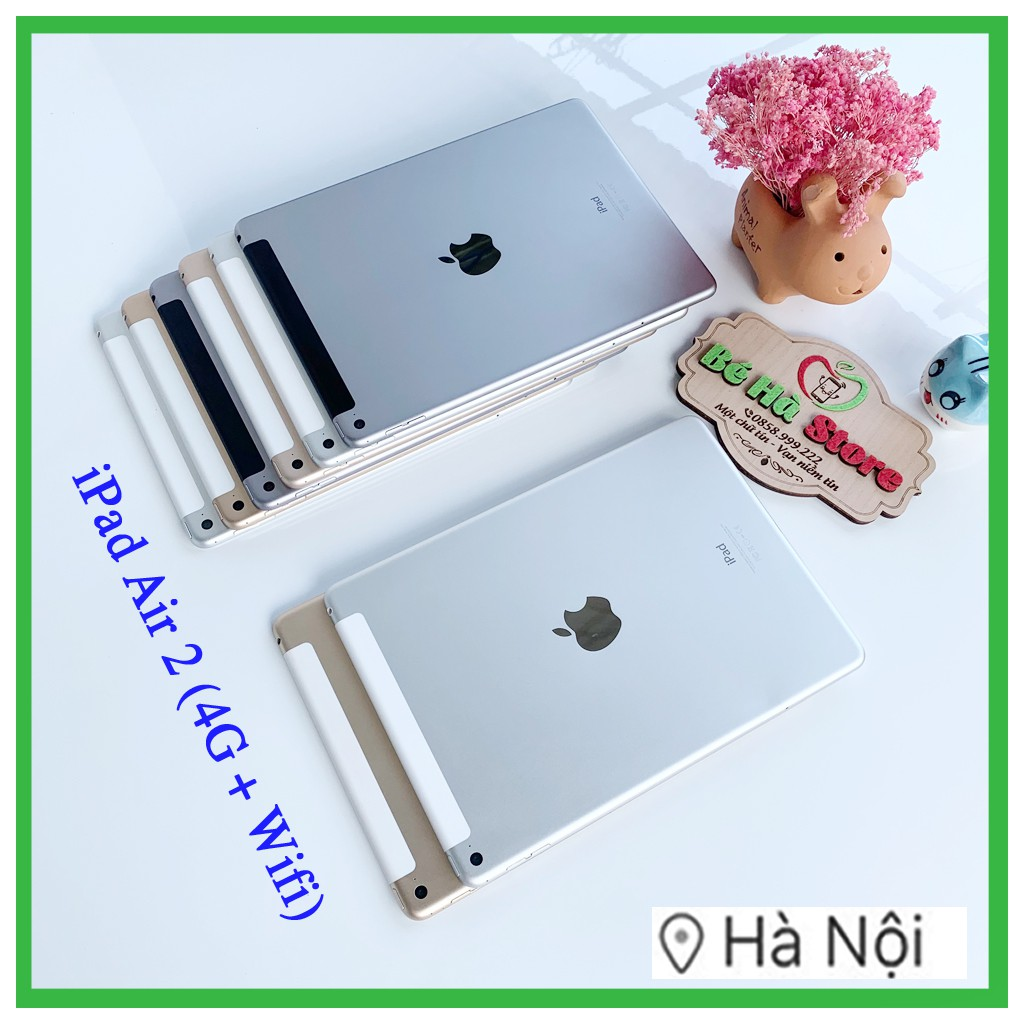 iPad Air 2 (Wifi + 4G) 16/32/64/128Gb - Zin Đẹp 99% - Full Phụ Kiện