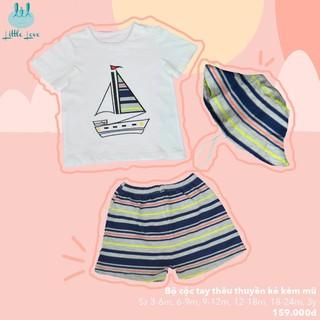 Set quần áo kèm mũ Little love, bộ quần đùi áo cộc tay họa tiết thêu thuyền