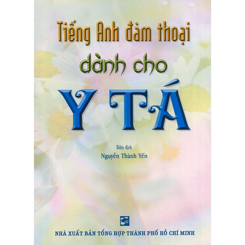 Tiếng Anh đàm thoại dành cho Y Tá