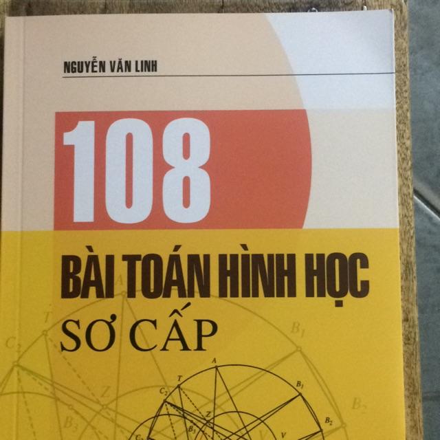 Sách - 108 Bài toán Hình học sơ cấp