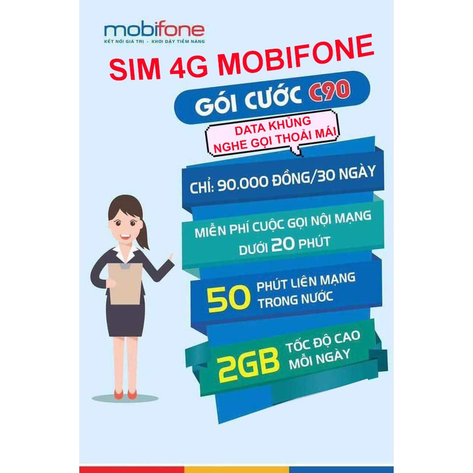 Sim 4G Mobifone gói cước C90 (2Gb/ngày, miễn phí nội mạng, 50 phút gọi ngoại mạng/tháng)