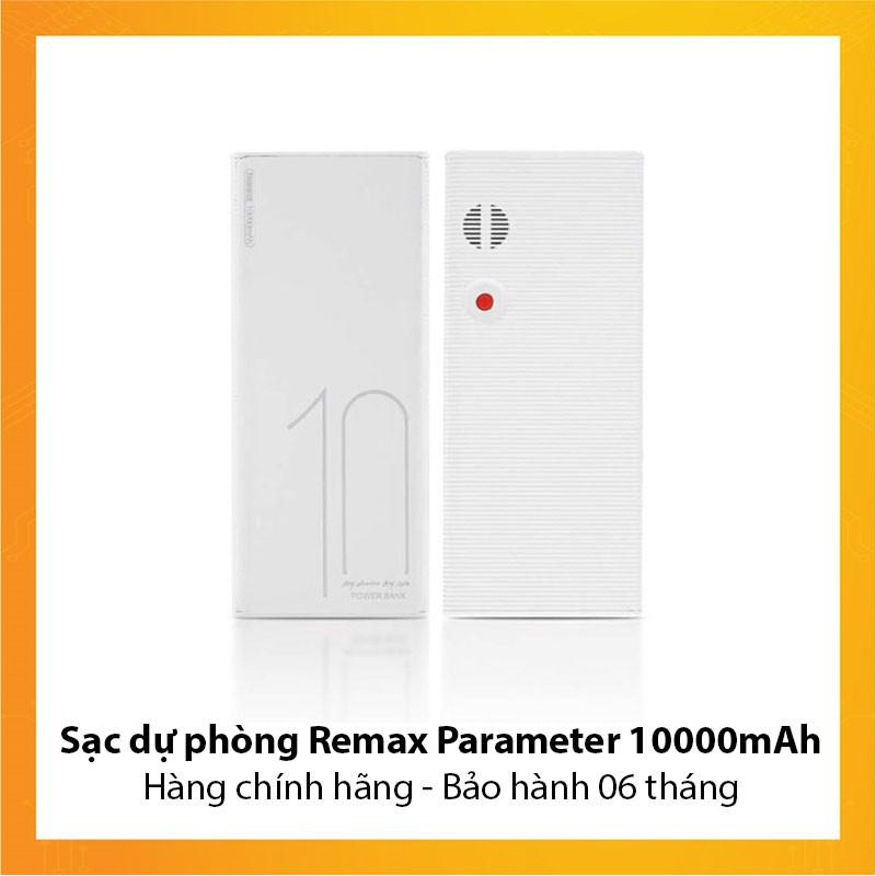 Sạc dự phòng Remax Parameter 10.000mAh - Hàng chính hãng - Bảo hành 6 tháng