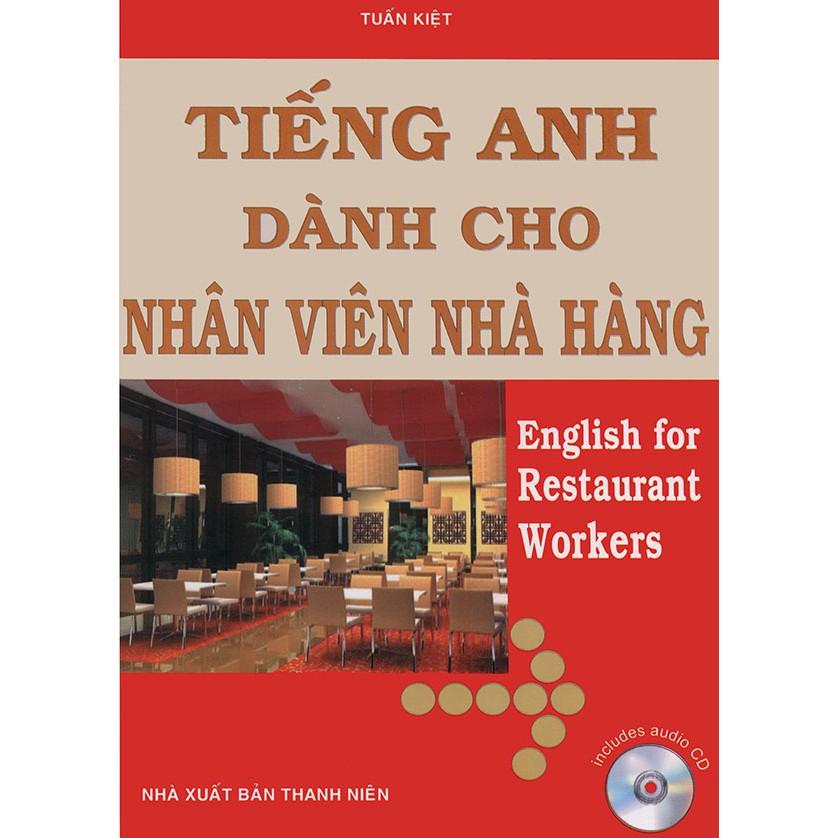 Tiếng Anh dành cho nhân viên nhà hàng (kèm CD)