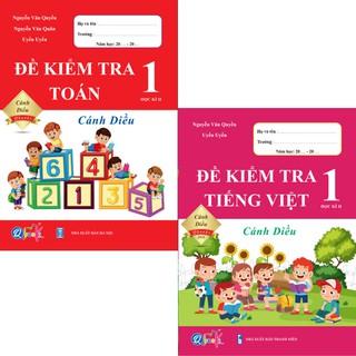 Sách - Combo Đề Kiểm Tra Toán và Tiếng Việt 1 - Cánh Diều - Học Kì 2 (2 cuốn)