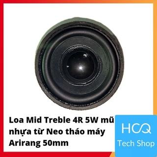 [Mua để nhận quà] Loa Mid Treble 4R 5W mũ nhựa từ Neo tháo máy Arirang 50mm thumbnail