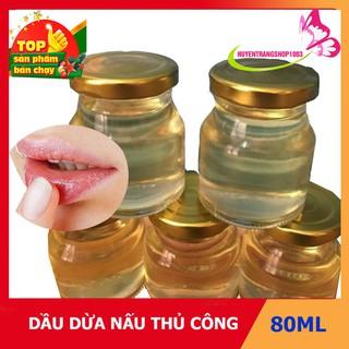 Tinh Dầu Dừa Nấu Thủ Công( Lọ 80ml)