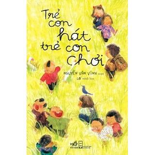Sách Trẻ con hát trẻ con chơi - 2484902 , 236073803 , 322_236073803 , 48000 , Sach-Tre-con-hat-tre-con-choi-322_236073803 , shopee.vn , Sách Trẻ con hát trẻ con chơi