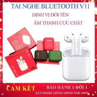 [ Freeship] Tai nghe Bluetooth V11 TWS Stereo 5.0 - Định vị đổi tên Tai nghe không dây, chống ồn, giá rẻ cực chất