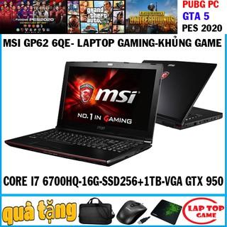 laptop game MSI GP62 6QE Core i7-6700HQ, laptop cũ chơi game cơ bản đồ họa
