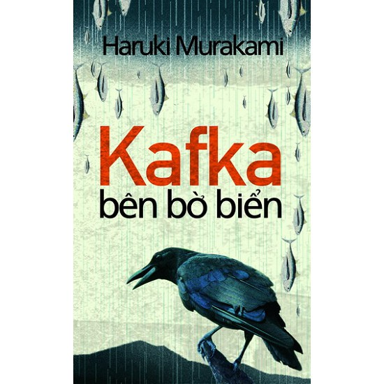 Cuốn sách Kafka Bên Bờ Biển - Tác giả: Haruki Murakami