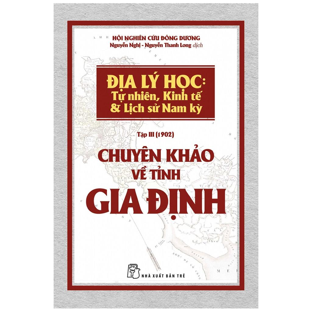 Sách: Chuyên khảo về tỉnh Gia Định
