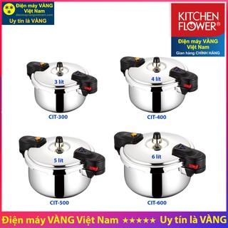 Nồi áp suất inox Hàn Quốc Kitchen Flower CIT-300 CIT-400 CIT-500 CIT-600 - Hàng chính hãng