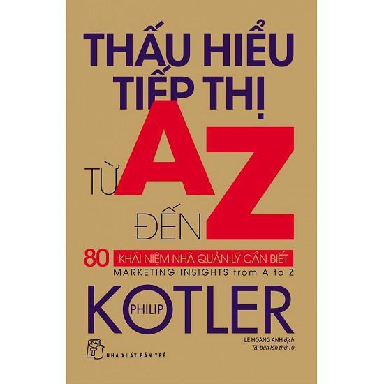 (Sách Thật) Thấu Hiểu Tiếp Thị Từ A Đến Z - Philip Kotler