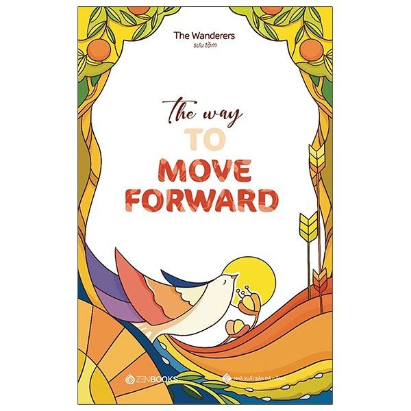 Sách - The Way To Move Forward (Song Ngữ Anh - Việt)