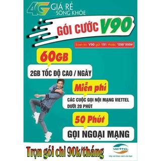 Bán Sim 4G Viettel V90: 90k/tháng= 60Gb+gọi miễn phí nội mạng+50 phút ngoại mạng. Giá 179k có sẵn tháng đầu