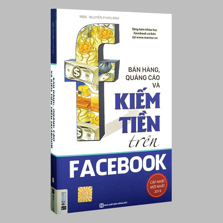 Sách - Bán Hàng, Quảng Cáo Và Kiếm Tiền Trên Facebook (Tái bản) | Shopee  Việt Nam