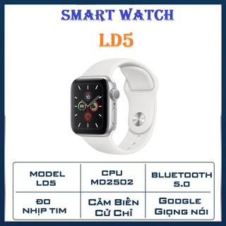 Đồng Hồ Thông Minh Smart Watch LD5 -Kết Nối Bluetooth 5.0 - Đàm Thoại Rõ Ràng- Đo Nhịp Tim Theo Dõi Sức Khoẻ