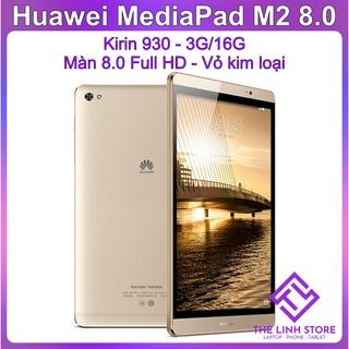 Máy tính bảng Huawei MediaPad M2 màn 8.0 – Kirin 930 Ram 3G 16G